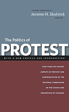 The politics of protest; a report