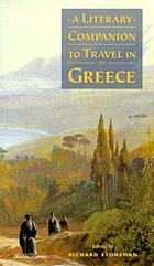 A literary companion to travel in Greece