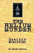The Helium murder
