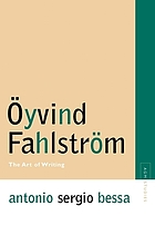 Öyvind Fahlström : the art of writing