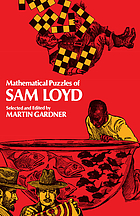 Mathematic puzzles of Sam Loyd