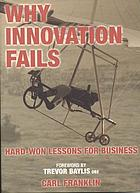 Why innovation failsbhard-won lessons for business