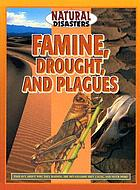 Famine, drought, and plagues