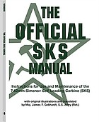 The official SKS manual : instructions for use and maintenance of the 7.62mm Simonov self-loading carbine (SKS)