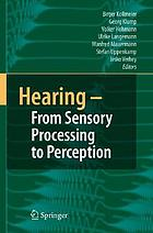 Hearing, from sensory processing to perception