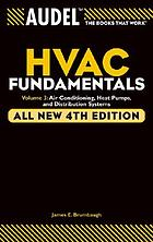 Audel HVAC fundamentals Audel HVAC fundamentals : volume 3: air-conditioning, heat pumps, and distribution systems