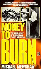 Money to burn : the true story of the Benson family murders