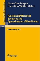 Functional differential equations and approximation of fixed points : proceedings, Bonn, July 1978