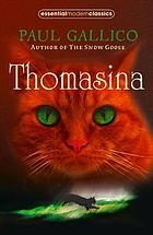 Thomasina, the cat who thought she was God