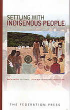 Settling with indigenous people : modern treaty and agreement-making