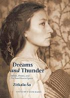 Dreams and thunder : stories, poems, and the sun dance opera