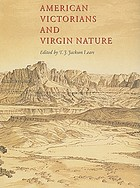 American Victorians and virgin nature