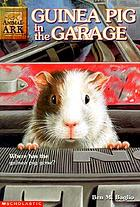 Guinea pig in the garage