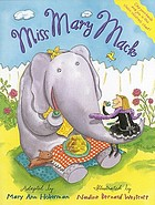 Miss Mary Mack : a hand-clapping rhyme