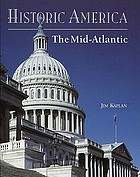 Historic America. The Mid-Atlantic