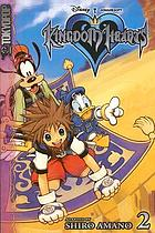 Kingdom hearts. [Vol.] 2Kingdom hearts : Volume 2