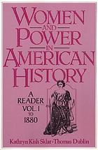 Women and power in American history : a reader