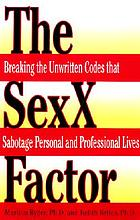 The sexx factor : breaking the unwritten codes that sabotage personal and professional lives