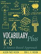 Vocabulary plus K-8 : a source-based approach