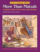 More than matzah : a Passover feast of fun, facts, and activities