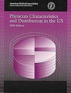 Physician characteristics and distribution in the U.S