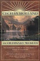 An ordinary woman : a dramatized biography of Nancy Kelsey
