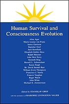 Human survival and consciousness evolution
