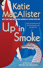 Up in smoke : a novel of the silver dragons