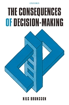 The consequences of decision-making