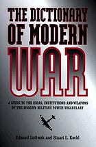 A dictionary of modern war