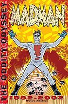 Madman : the oddity odyssey