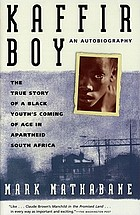 Kaffern-Boy : e. Leben in d. Apartheid ; e. Biographie