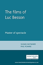 Essays on Luc Besson : master of spectacle