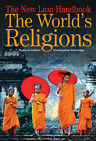 The new Lion handbook : the world's religions