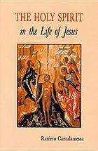 The Holy Spirit in the life of Jesus : the mystery of Christ's baptism