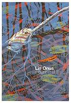 Lin Onus - meaning of life