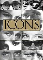 Icons : 200 men and women who have made a difference