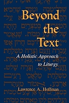 Beyond the text : a holistic approach to liturgy