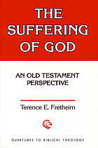 The suffering of God : an old Testament perspective