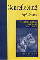 Genreflecting : a guide to reading interests in genre fiction