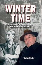 Winter time : memoirs of a German Sinto who survived Auschwitz