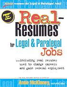 Real-resumes for legal & paralegal jobs : --including real resumes used to change careers and gain federal employment
