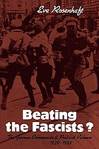 Beating the Fascists? : the German Communists and political violence, 1929-1933