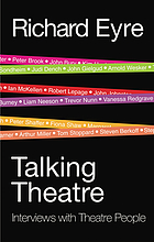 Talking theatre : interviews with theatre people