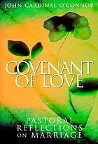 Covenant of love : pastoral reflections on marriage