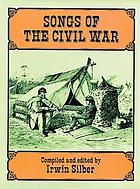 Songs of the Civil War.