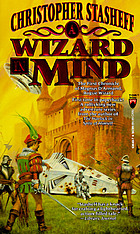 A wizard in mind : the first chronicle of the Rogue Wizard