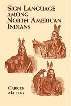 Sign language among North American Indians, compared with that among other peoples and deafmutes