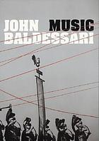John Baldessari : Music