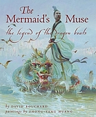 The mermaid's muse : the legend of the dragon boats